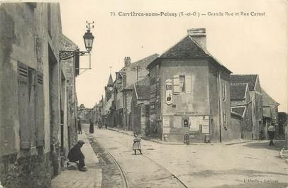 """/ CPA FRANCE 78 """"Carrières sous Poissy, grande rue et rue Carnot"""""""