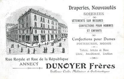 """CPA FRANCE 74 """"Annecy, Commerce DUNOYER Frères, Draperies, Nouveautés, Soieries"""""""