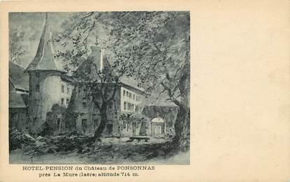 """CPA FRANCE 38 """"Hotel Pension du Chateau de Ponsonnas près La Mûre"""""""