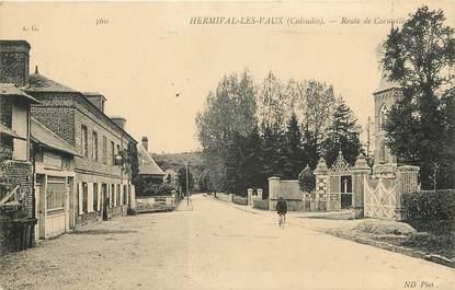 """CPA FRANCE 14 """"Hermival les Vaux, Route de Cormeille"""""""