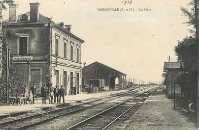 """/ CPA FRANCE 78 """"Orsonville, la gare"""" / TRAVAILLEURS COLONIAUX"""