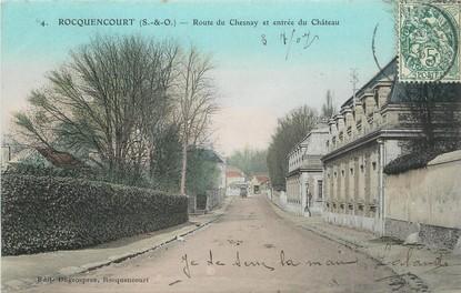 """/ CPA FRANCE 78 """"Rocquencourt, route du Chesnay et entrée du château"""""""