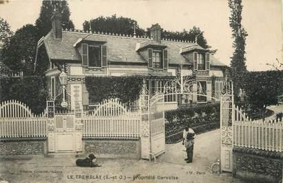 """/ CPA FRANCE 78 """"Le Tremblay, propriété Gervoise"""""""