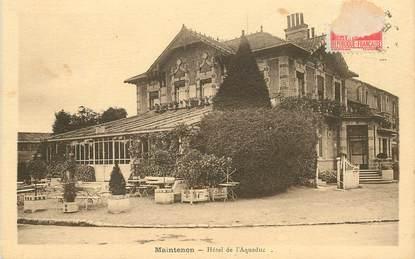 """CPA FRANCE 28 """"Maintenon, Hotel de l'Aqueduc"""""""