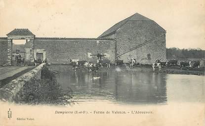"""/ CPA FRANCE 78 """"Dampierre, ferme de Valence, l'abreuvoir"""""""