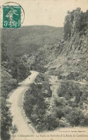 """CPA FRANCE 83 """"Châteaudouble, la vallée de Nartuby et la route de Castellane"""""""