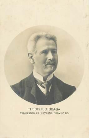 """CPA PORTUGAL """"""""Theophilo Braga"""""""