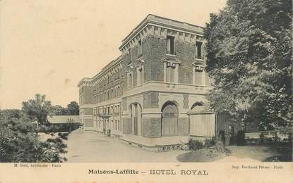 "CPA FRANCE 78 ""Maisons Laffitte, Hotel Royal"""