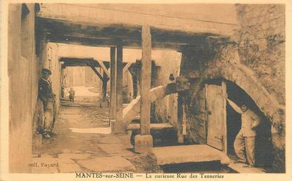 "CPA FRANCE 78 ""Mantes,  Rue des Tanneries"""