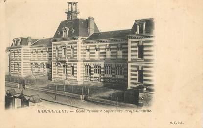"CPA FRANCE 78   ""Rambouillet, Ecole primaire supérieure"""