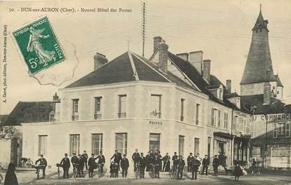 """CPA FRANCE 18 """"Dun sur Auron, Nouvel Hôtel des Postes"""""""