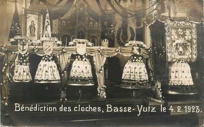 """CARTE PHOTO FRANCE 57 """"Bénédiction des cloches, Basse Yutz, 1923"""""""