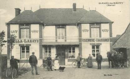 "CPA FRANCE 51 ""Saint Mard les Rouffy, Epicerie Mercerie Café Tabac"""