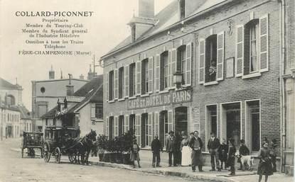 """CPA FRANCE 51 """"Fère Champenoise, Café et Hotel de Paris"""""""
