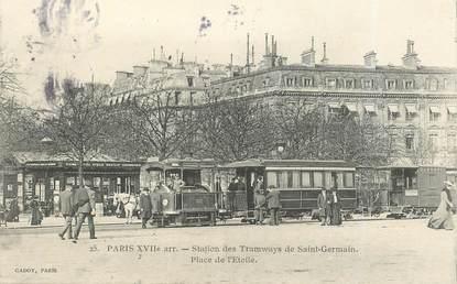 """CPA FRANCE 75017 """"Paris, Station des Tramways de Saint Germain, Place de Etoile"""""""