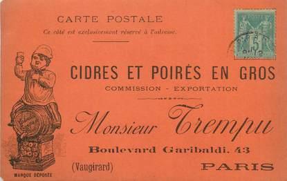 """CPA FRANCE 75015 """"Paris, Cidres et poirés en gros, Boulevard Garibaldi, Monsieur TREMPU"""" / CARTE PRECURSEUR datant de 1890 / CARTE PUBLICITAIRE"""