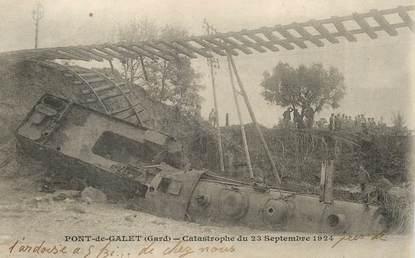 """CPA FRANCE 30 """"Pont de Galet, catastrophe du 23 septembre 1924"""" / TRAIN / CHEMIN DE FER"""