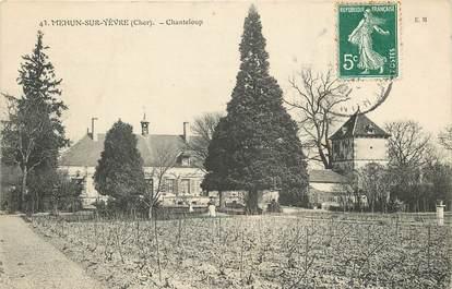 """CPA FRANCE 18 """"Mehun sur Yèvre, Chanteloup"""""""