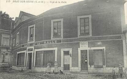"""CPA FRANCE 77 """"Bray sur Seine, Café de la Halle"""""""