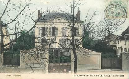 """CPA FRANCE 77 """"Beaumont du Gâtinais, l'Hospice"""""""