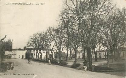 """CPA FRANCE 33  """"Caudrot, la place"""""""