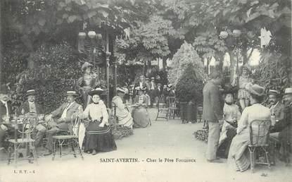 """CPA FRANCE 37 """"Saint Avertin, chez le père Fouqueux"""""""