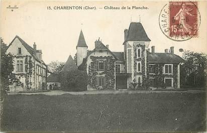 """CPA FRANCE 18 """"Charenton, Château de la Planche"""""""