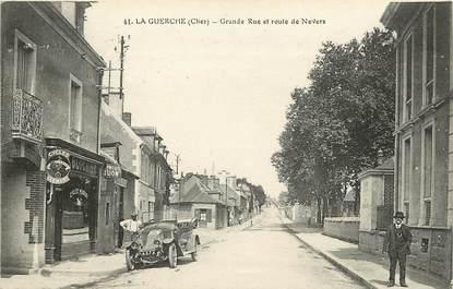 """CPA FRANCE 18 """"La Guerche, la grande rue et route de Nevers"""""""