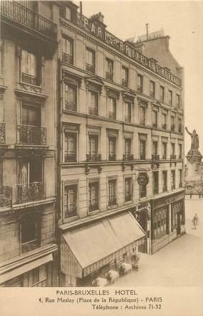 "CPA FRANCE 75003 ""Paris, Hotel Paris Bruxelles, rue Meslay"""