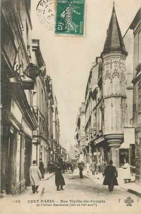 """CPA FRANCE 75003 """"Paris, rue vieille du Temple et l'Hotel Barbette"""""""