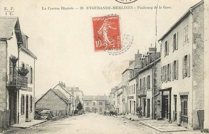 """CPA FRANCE 19 """"Eygurande Merlines, Faubourg de la gare"""""""