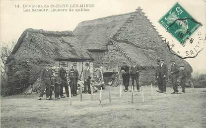 """CPA FRANCE 63 """"Env. de Saint Eloy les Mines, Les Sacouty, joueurs de quilles"""""""