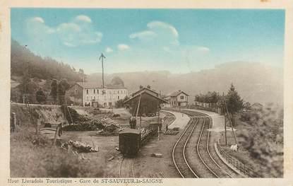"""CPA FRANCE 63 """"Saint Sauveur la Saigne, la gare"""""""