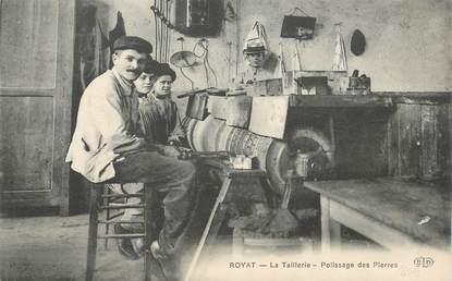 """CPA FRANCE 63 """"Royat, la taillerie, le polissage des pierres"""""""