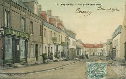 """CPA  FRANCE 76 """"Longueville, la rue principale"""""""