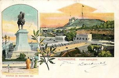 "CPA EGYPTE ""Alexandrie, Fort Napoléon et statue de Mohamed Ali"""