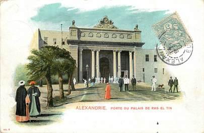 "CPA EGYPTE ""Alexandrie, Porte du Palais de Ras El Tin"""