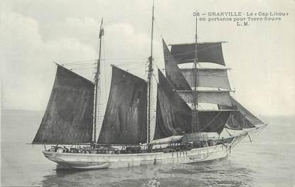 """/ CPA FRANCE 50 """"Granville, le Cap Lihou en partance pour Terre Neuve"""""""