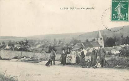 """/ CPA FRANCE 52 """"Aubepierre, vue générale"""""""