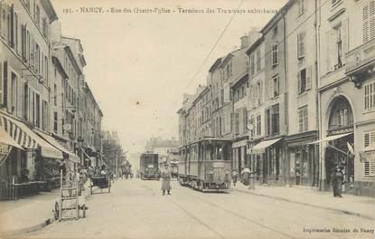"""/ CPA FRANCE 54 """"Nancy, rue des quatre église"""" / TRAMWAY"""