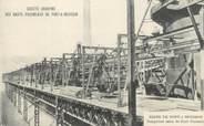 """54 Meurthe Et Moselle / CPA FRANCE 54 """"Pont A Mousson, Société anonyme des Hauts Fourneaux, usine, transporteur aérien des Hauts Fourneaux"""" / MINE"""