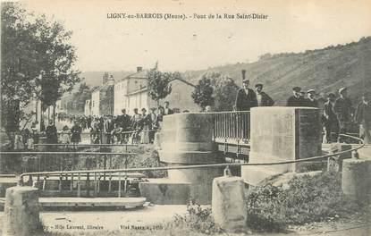 """/ CPA FRANCE 55 """"Ligny en Barrois, pont de la rue Saint Dizier"""""""