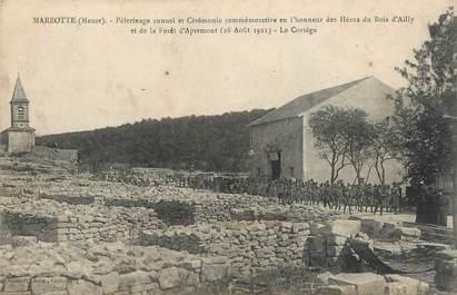 """/ CPA FRANCE 55 """"Marbotte, pélérinage annuel et Cérémonie commémorative"""""""