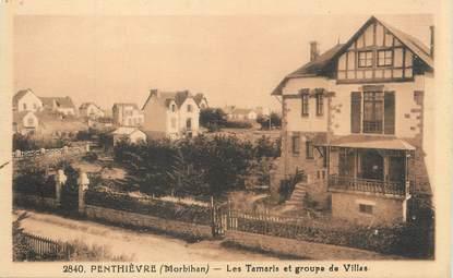 """/ CPA FRANCE 56 """"Penthièvre, les Tamaris et groupe de villas"""""""