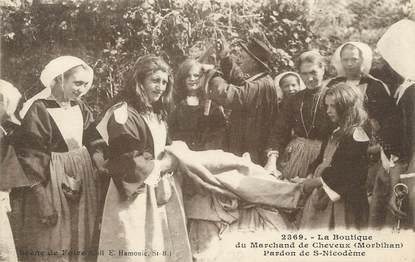 """/ CPA FRANCE 56 """"La boutique du Marchand de cheveux, pardon de Saint Nicodème"""""""