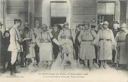"""/ CPA FRANCE 57 """"Metz, la délivrance 18 Novembre 1918"""" / MILITAIRE"""
