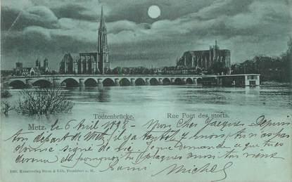 "/ CPA FRANCE 57 ""Metz, rue Pont des Morts"""