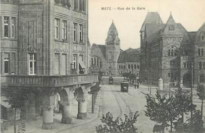 """/ CPA FRANCE 57 """"Metz, rue de la gare"""""""