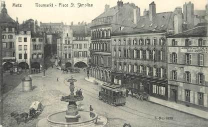 "/ CPA FRANCE 57 ""Metz, place Saint Simplice"" / TRAMWAY"