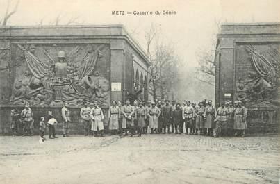 """/ CPA FRANCE 57 """"Metz, caserne du Génie"""" / MILITAIRES"""